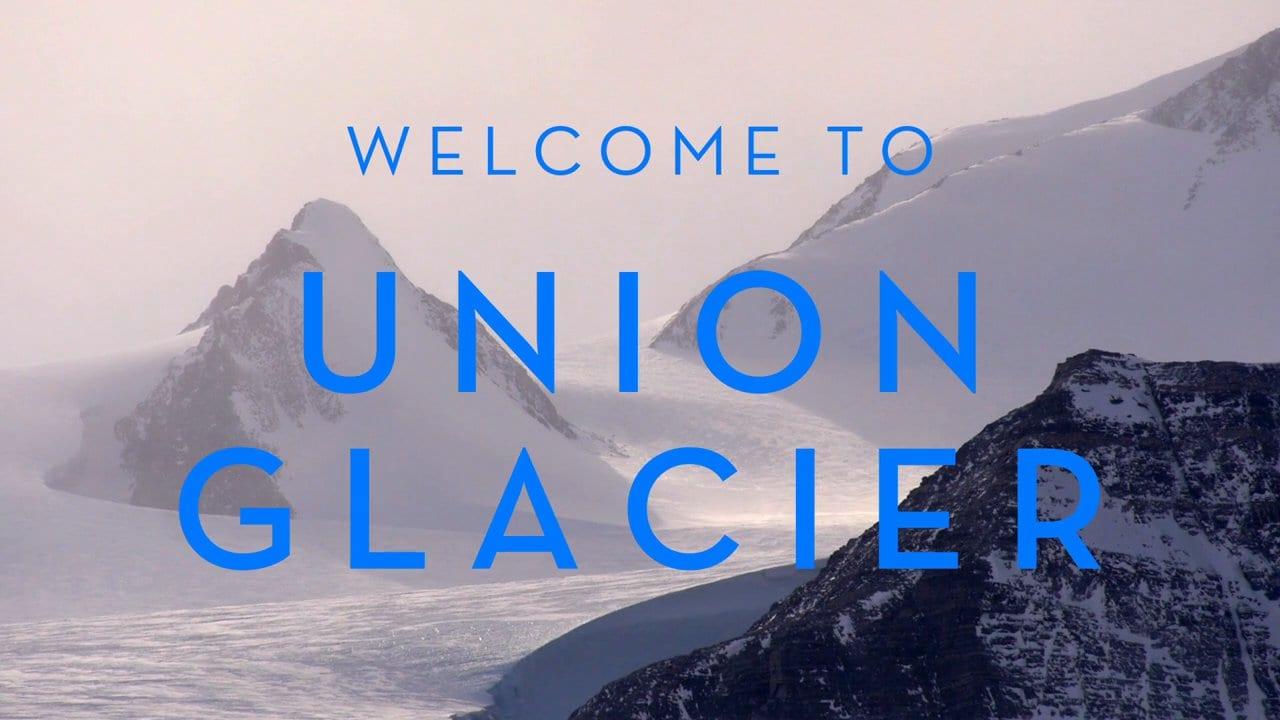 Welcome to Union Glacier