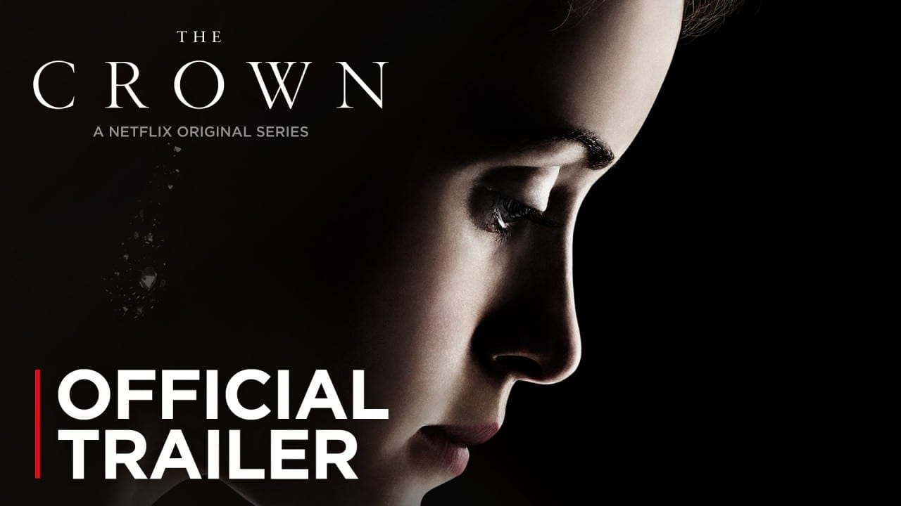 The Crown – Official Trailer
