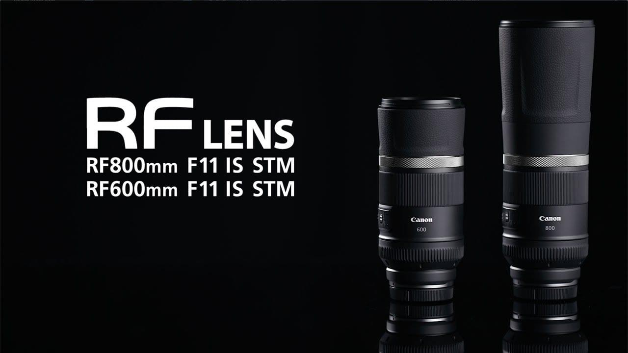 Οι νέοι Canon RF600mm και RF800 F11 IS STM