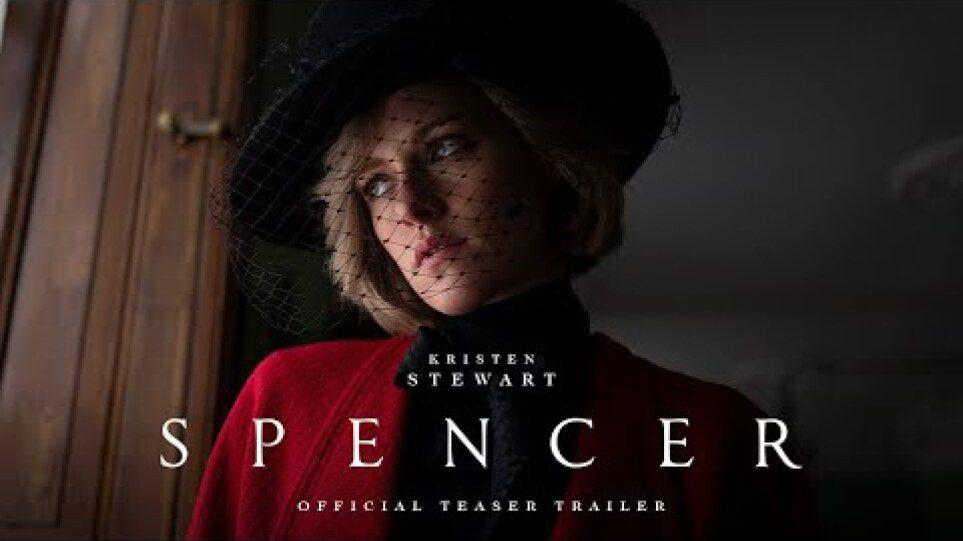 Spencer – Teaser Trailer