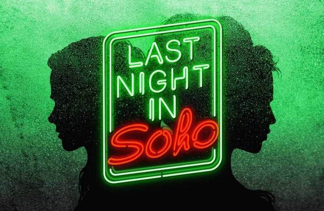 Last Night In Soho – Trailer #2 Official